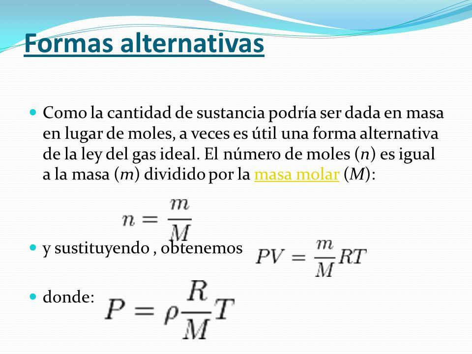 Para una misma masa gaseosa (por tanto, el número de moles «n» es constante), podemos afirmar que existe una constante directamente proporcional a la
