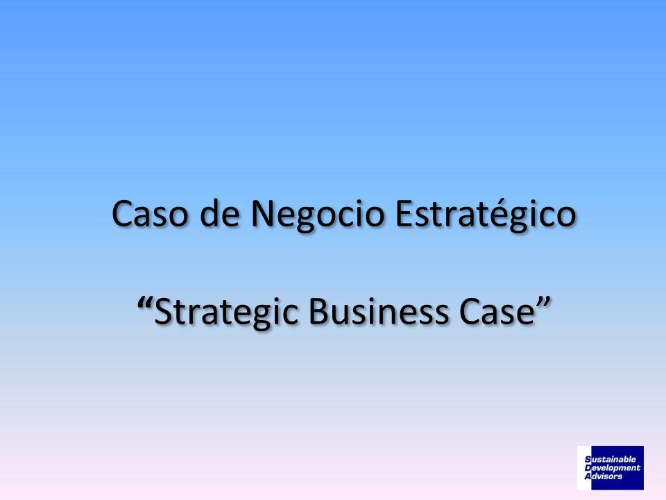 Caso de Negocio EstratégicoStrategic Business Case