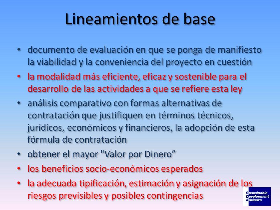 Lineamientos de base documento de evaluación en que se ponga de manifiesto la viabilidad y la conveniencia del proyecto en cuestión la modalidad más e