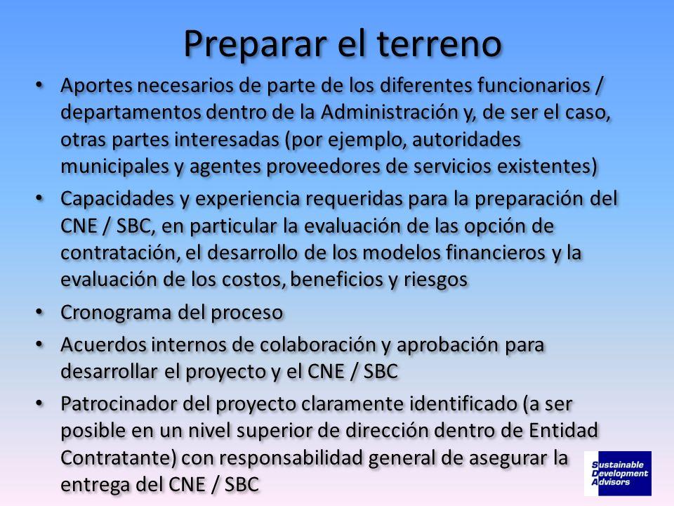 Preparar el terreno Aportes necesarios de parte de los diferentes funcionarios / departamentos dentro de la Administración y, de ser el caso, otras pa