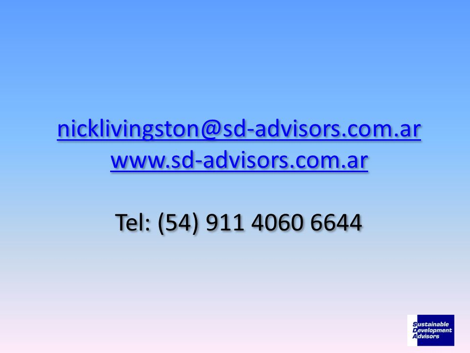 nicklivingston@sd-advisors.com.ar www.sd-advisors.com.ar nicklivingston@sd-advisors.com.ar www.sd-advisors.com.ar Tel: (54) 911 4060 6644 nicklivingst