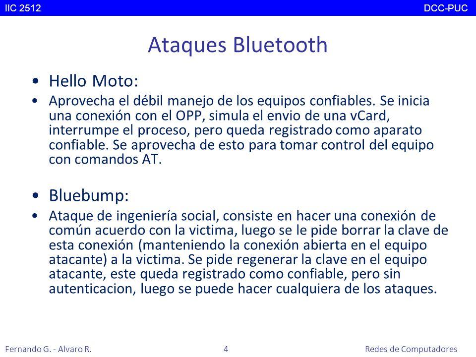 Ataques Bluetooth Hello Moto: Aprovecha el débil manejo de los equipos confiables. Se inicia una conexión con el OPP, simula el envio de una vCard, in