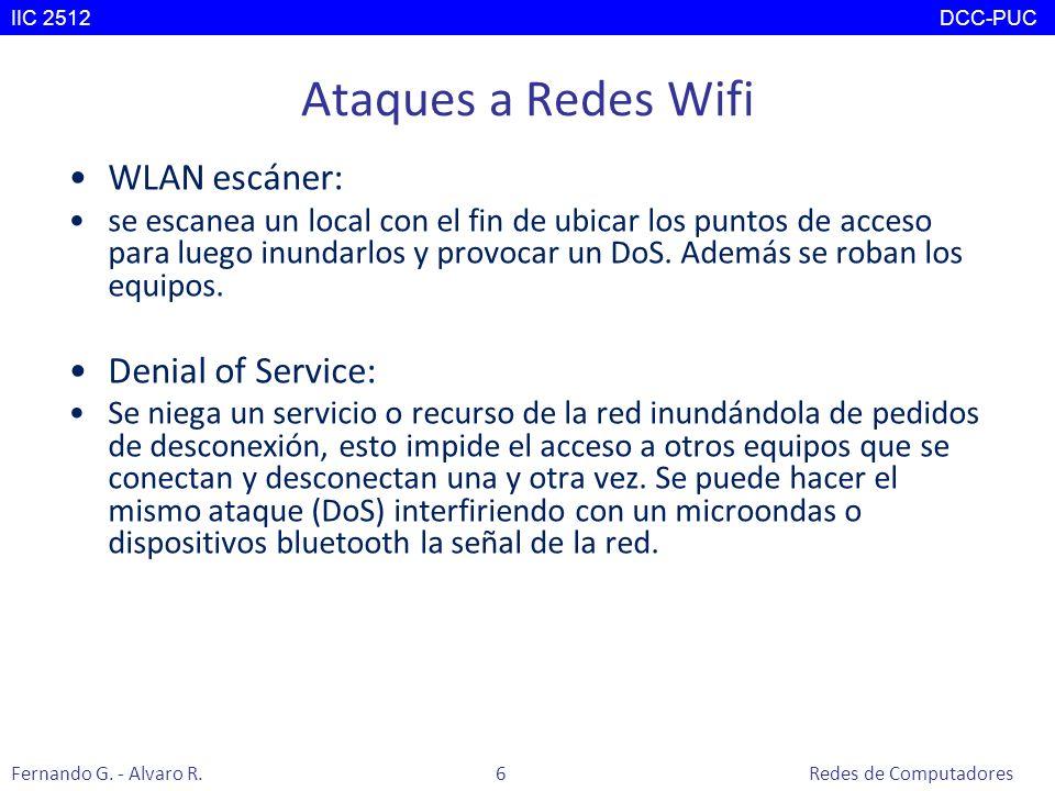 Ataques a Redes Wifi WLAN escáner: se escanea un local con el fin de ubicar los puntos de acceso para luego inundarlos y provocar un DoS. Además se ro
