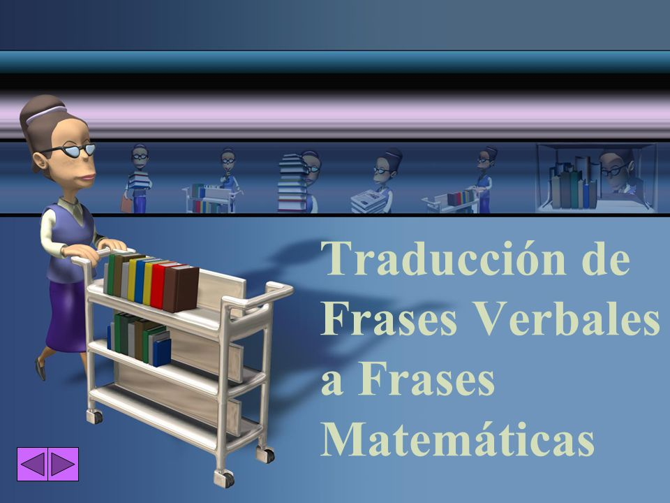 Traducción de Frases Verbales a Frases Matemáticas
