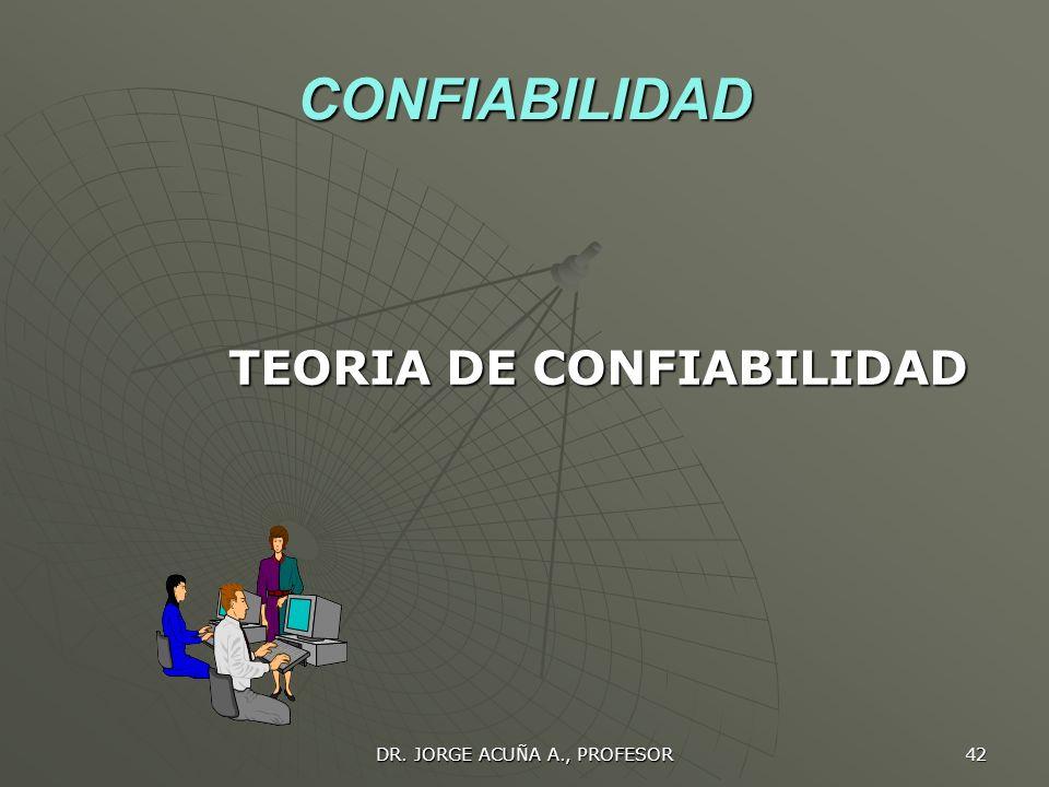 DR. JORGE ACUÑA A., PROFESOR 41 CAMBIOS EN LA MEDIA Y EN LA DESVIACION