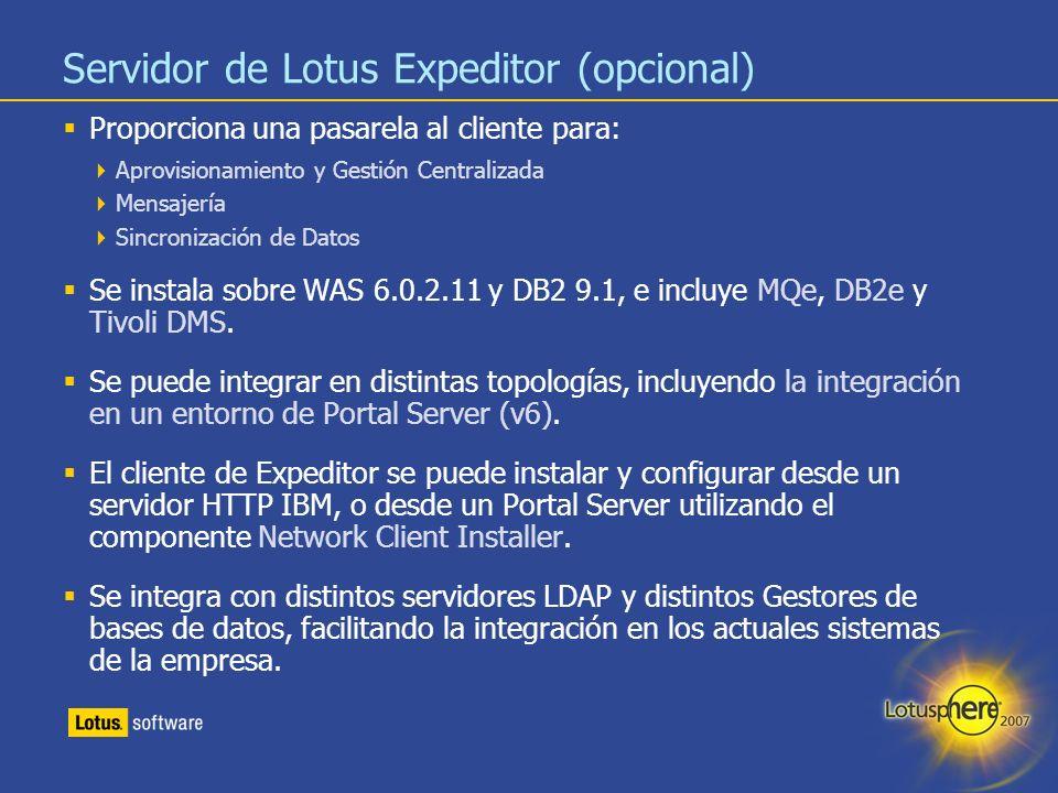 19 Servidor de Lotus Expeditor (opcional) Proporciona una pasarela al cliente para: Aprovisionamiento y Gestión Centralizada Mensajería Sincronización