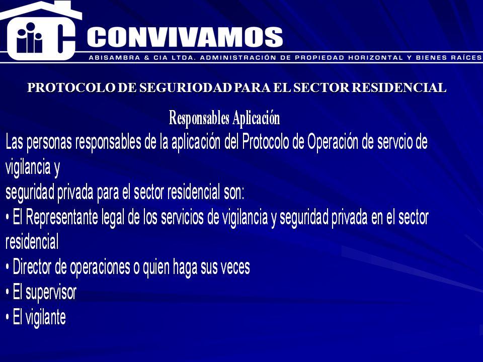 CAPACITACION ENERO 2007 PROTOCOLO DE SEGURIODAD PARA EL SECTOR RESIDENCIAL