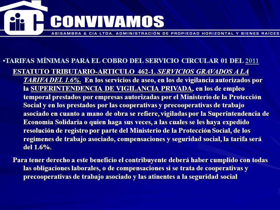 CAPACITACION ENERO 2007 TARIFAS MÍNIMAS PARA EL COBRO DEL SERVICIO CIRCULAR 01 DEL 2011TARIFAS MÍNIMAS PARA EL COBRO DEL SERVICIO CIRCULAR 01 DEL 20112011 EN EL REGIMEN LABORAL COLOMBIANO EXISTEN DISPOSIOCNES CLARAS PARA LA CONTRATCION LABORAL DE VIGILANTES O CELADORES, HABLA DE LAS TARIFAS A CORDE CON LO DISPUESTO EN LA SUPERVIGILANCIA Y SEGURIDAD PRIVADA.