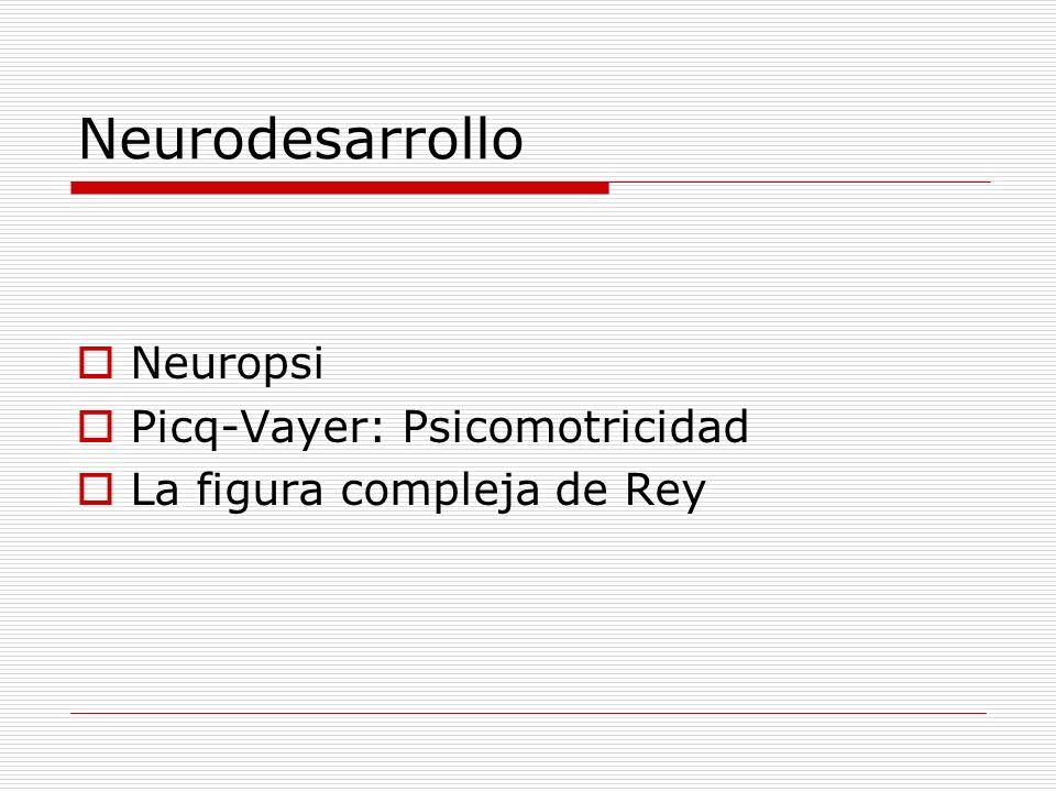 Neurodesarrollo Neuropsi Picq-Vayer: Psicomotricidad La figura compleja de Rey