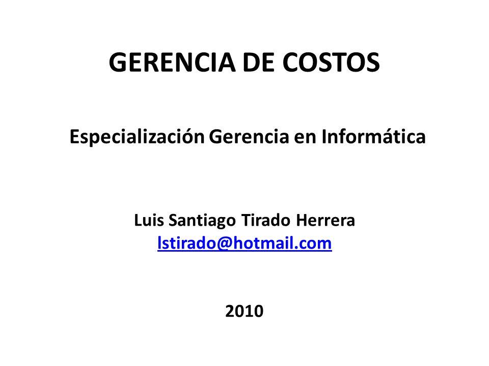 OBJETIVO DEL CURSO Analizar y aplicar los diferentes conceptos de costos, facilitando de esta manera sus funciones de Gerente Informático en Empresas del sector industrial, comercial y de servicios.