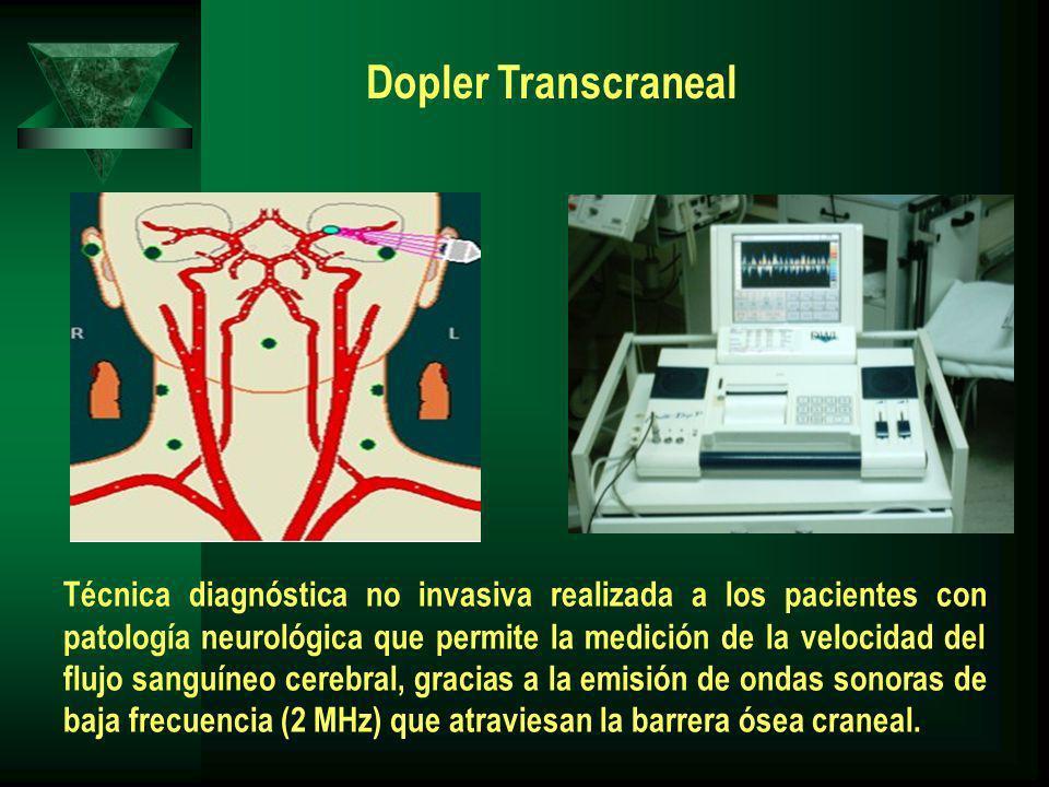 Técnica diagnóstica no invasiva realizada a los pacientes con patología neurológica que permite la medición de la velocidad del flujo sanguíneo cerebral, gracias a la emisión de ondas sonoras de baja frecuencia (2 MHz) que atraviesan la barrera ósea craneal.