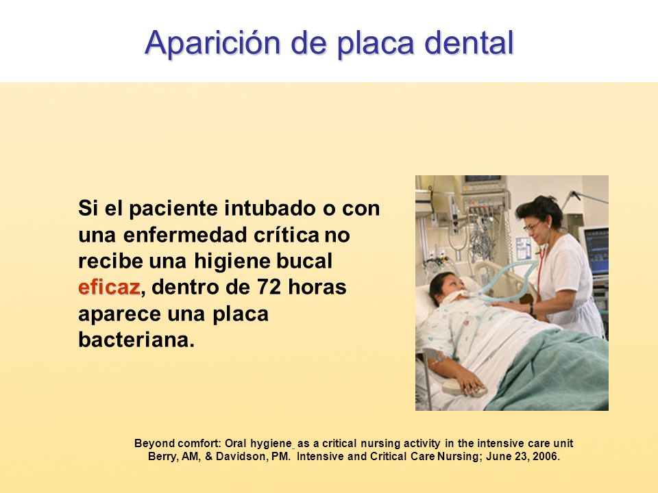 Beyond comfort: Oral hygiene as a critical nursing activity in the intensive care unit Berry, AM, & Davidson, PM. Intensive and Critical Care Nursing;