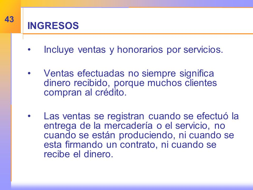 INGRESOS Incluye ventas y honorarios por servicios.