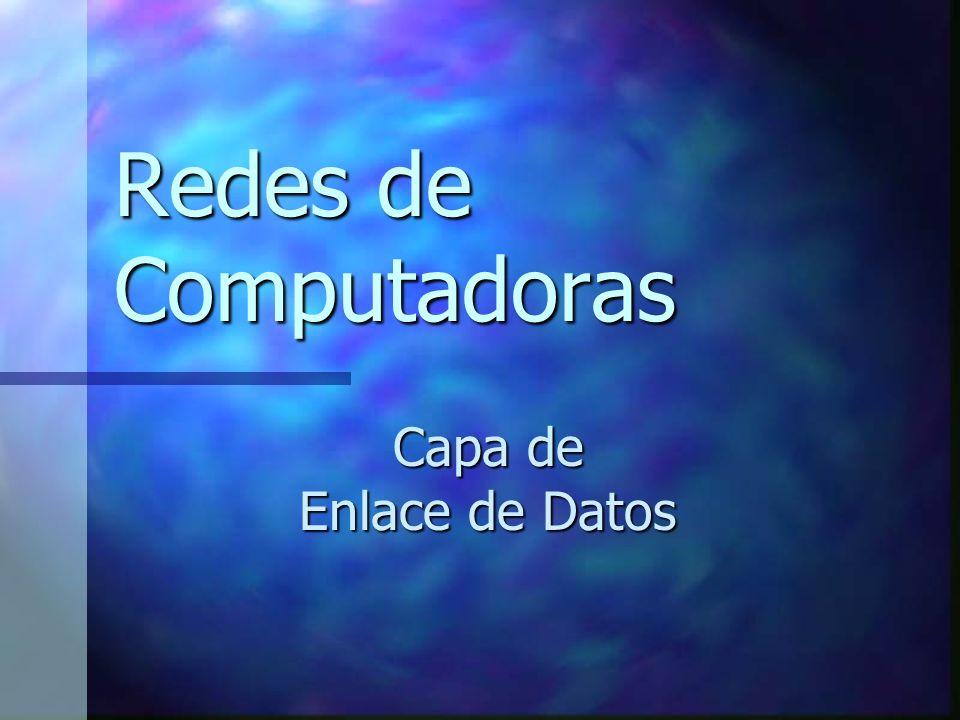 Creación de Tramas Una trama está formada por un campo central de datos, en el que se coloca cada datagrama recibido de la Capa de Red, y otra serie de campos con utilidad variada.