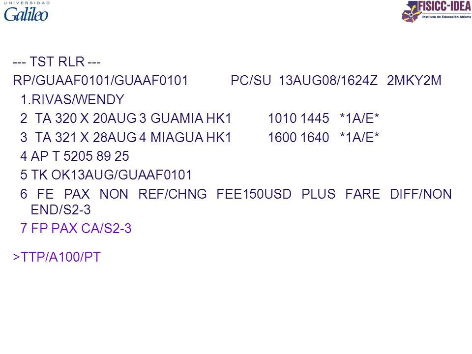 --- TST RLR --- RP/GUAAF0101/GUAAF0101 PC/SU 13AUG08/1624Z 2MKY2M 1.RIVAS/WENDY 2 TA 320 X 20AUG 3 GUAMIA HK1 1010 1445 *1A/E* 3 TA 321 X 28AUG 4 MIAG