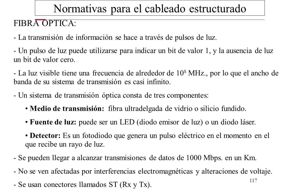 116 - Se pueden usar tanto para transmisión analógica como digital, y su ancho de banda depende de la sección de cobre utilizado y la distancia que te