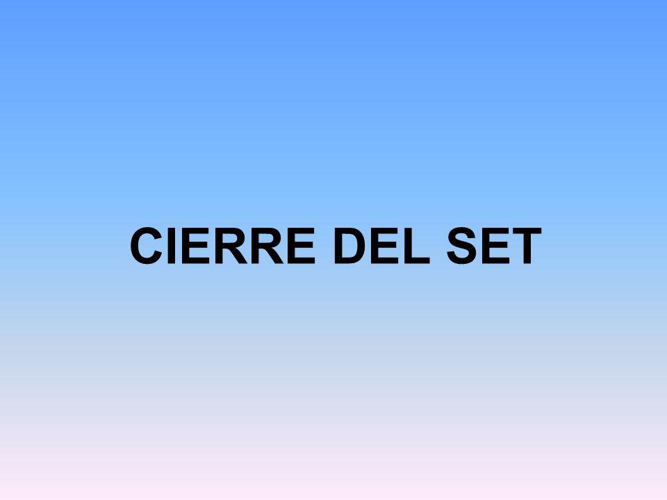 CIERRE DEL SET