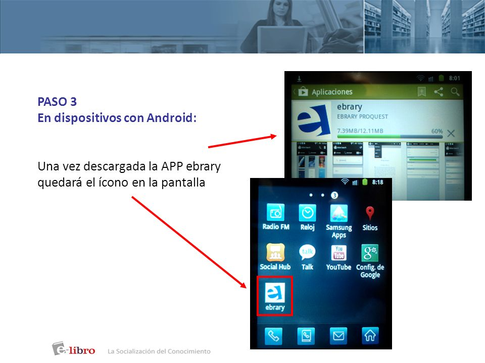 PASO 1 En dispositivos con iOS: iPhones iPods Touch iPads Ingresar en APP Store