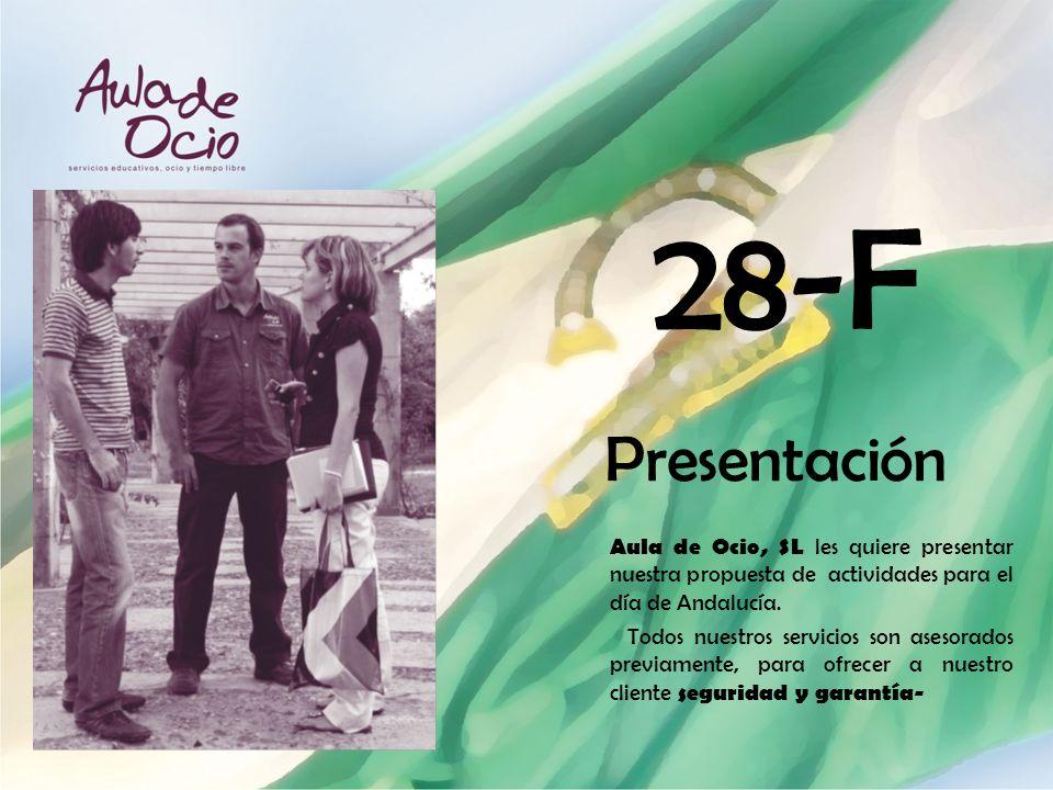 Aula de Ocio, SL les quiere presentar nuestra propuesta de actividades para el día de Andalucía. Todos nuestros servicios son asesorados previamente,