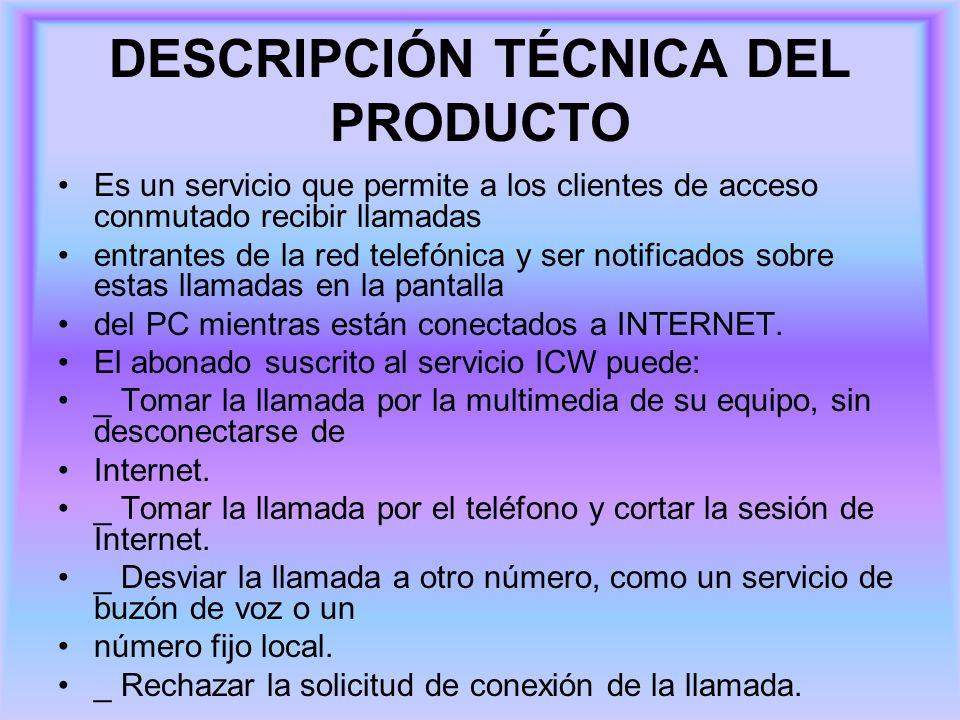 Prerrequisitos técnicos El servicio ICW para su funcionamiento requiere de: _ Para la recepción de llamadas es necesario que la línea telefónica del cliente tenga la transferencia de llamada en caso de ocupado (recomendado) o transferencia incondicional activada y programada hacia el número que identifica el servicio (2831313).