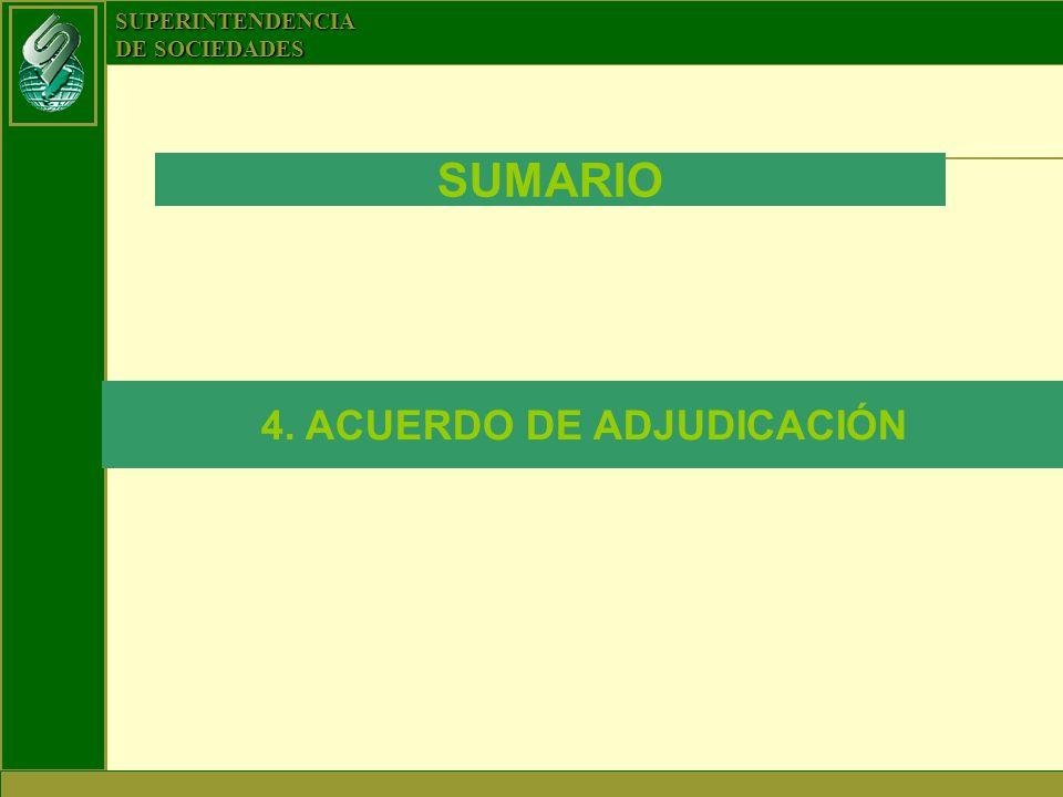 SUPERINTENDENCIA DE SOCIEDADES SUMARIO 4. ACUERDO DE ADJUDICACIÓN