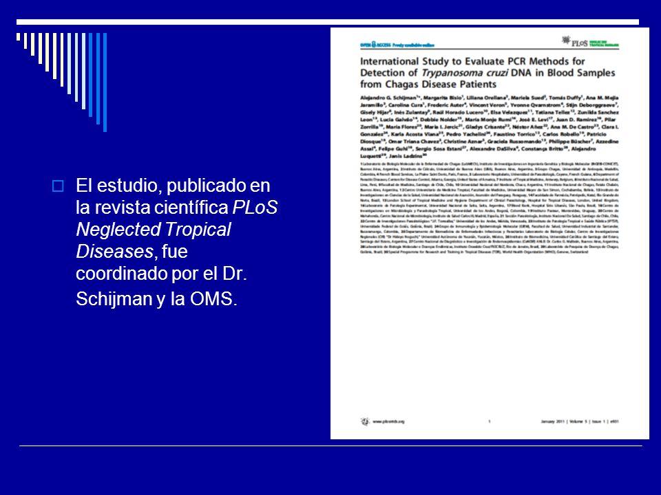 El estudio, publicado en la revista científica PLoS Neglected Tropical Diseases, fue coordinado por el Dr. Schijman y la OMS.