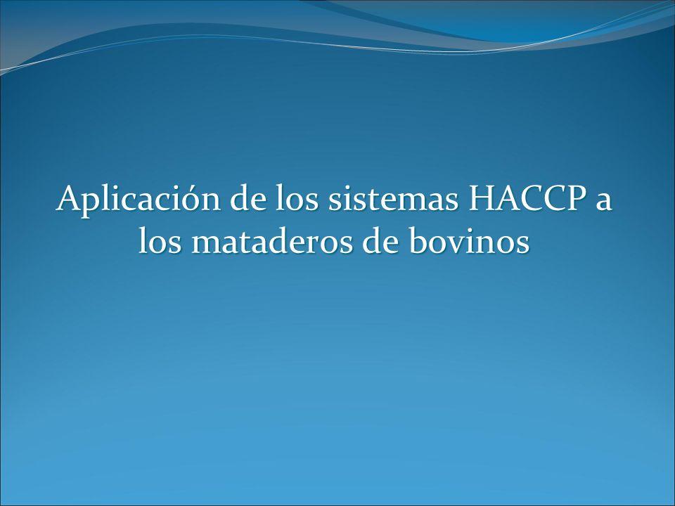 Aplicación de los sistemas HACCP a los mataderos de bovinos
