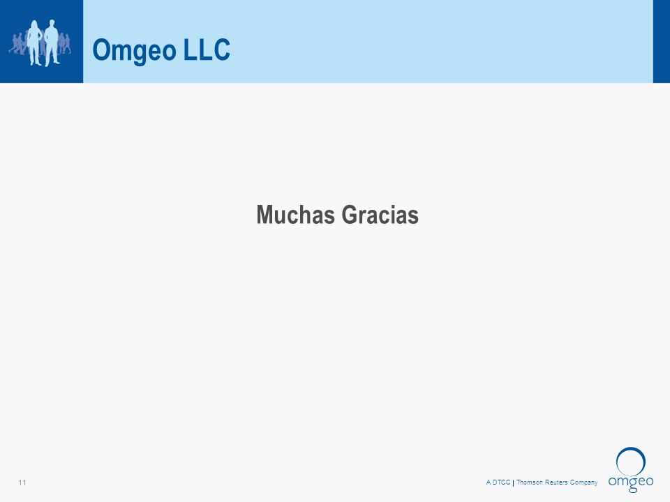 A DTCCThomson Reuters Company 11 Omgeo LLC Muchas Gracias
