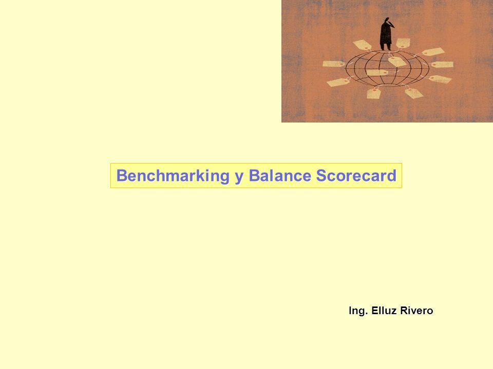 Ing. Elluz Rivero Benchmarking y Balance Scorecard