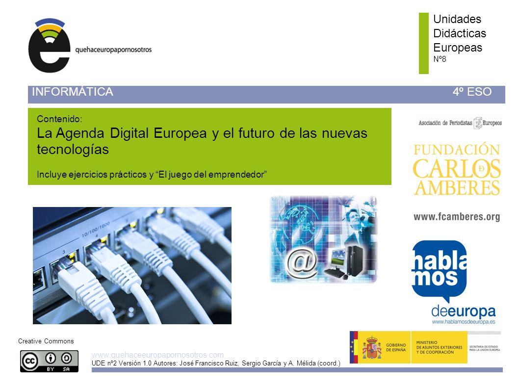 Unidades Didácticas Europeas Nº 8 www.quehaceeuropapornosotros.com Sector emergente La innovación social es uno de los temas emergentes en las politicas europeas de Innovación y Sociedad de la Informacion.