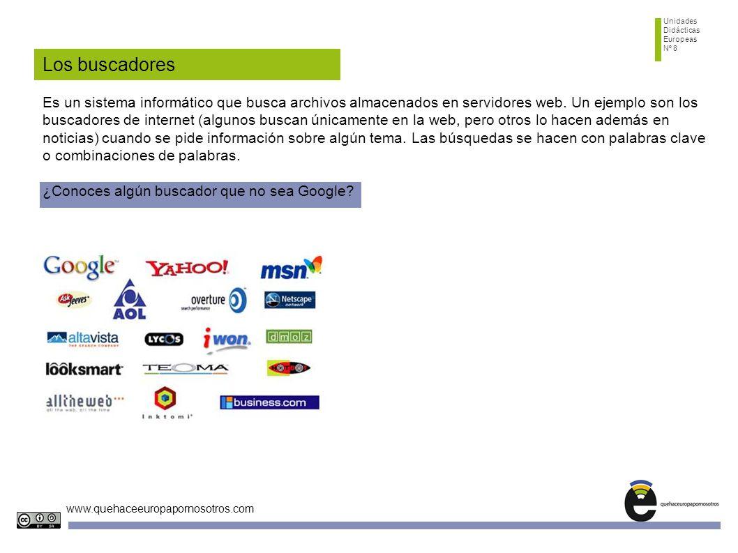 Unidades Didácticas Europeas Nº 8 www.quehaceeuropapornosotros.com Servicios de internet Una de las ventajas de internet es todos los servicios que pone a disposición del usuario con carácter inmediato.