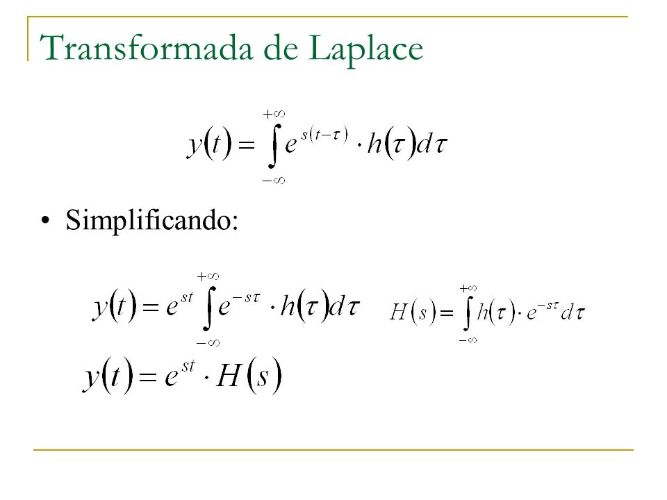 Transformada de Laplace Simplificando: