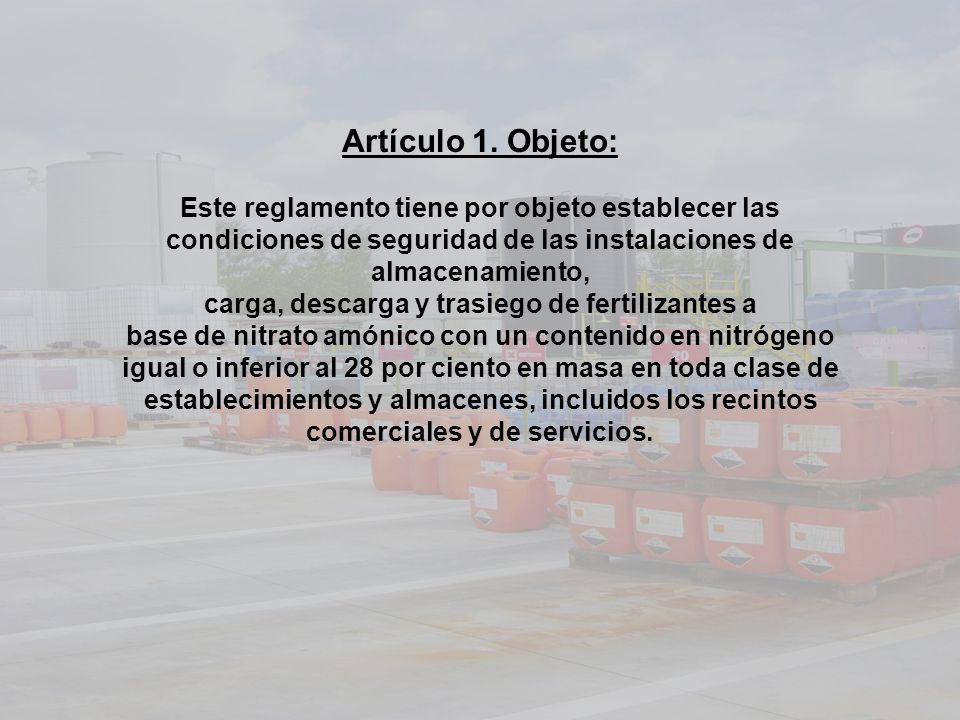 Artículo 1. Objeto: Este reglamento tiene por objeto establecer las condiciones de seguridad de las instalaciones de almacenamiento, carga, descarga y