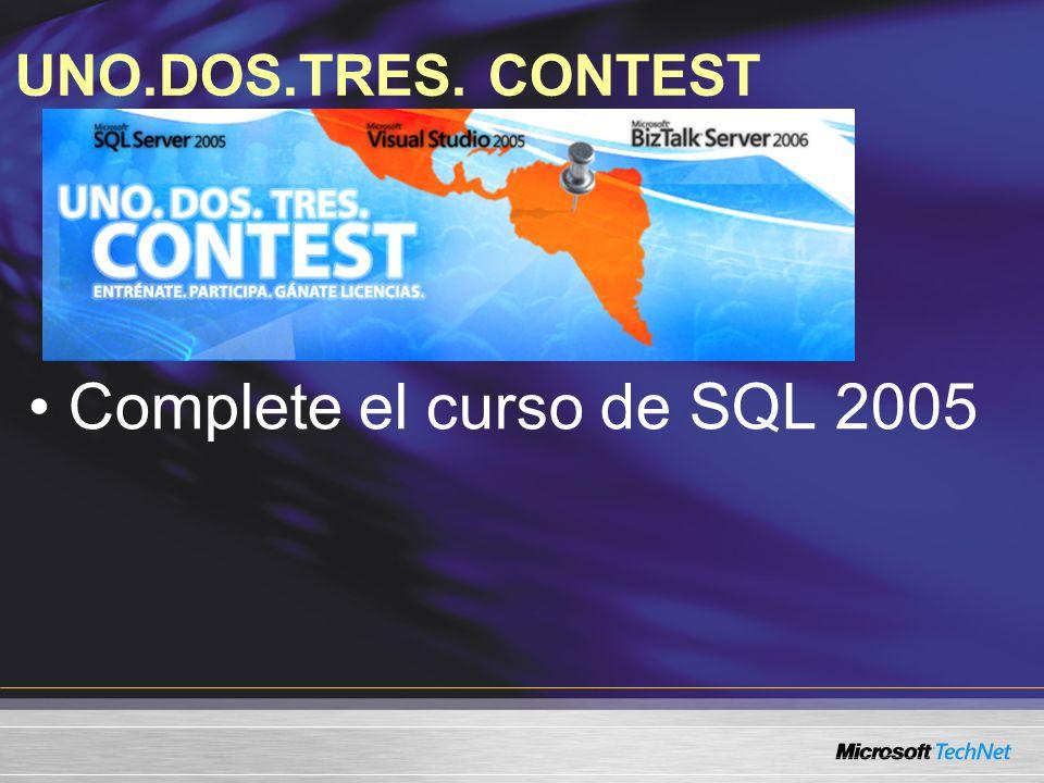 UNO.DOS.TRES. CONTEST Complete el curso de SQL 2005