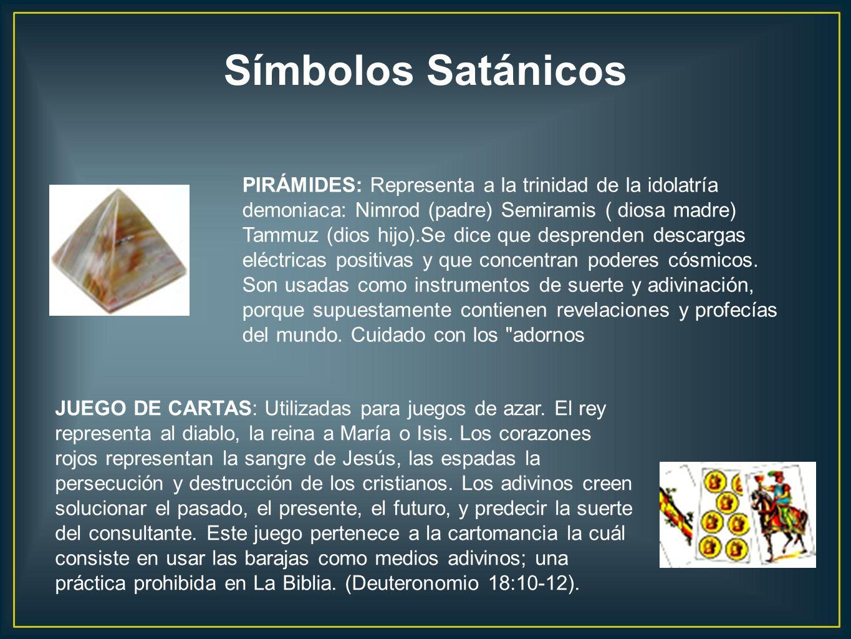 PIRÁMIDES: Representa a la trinidad de la idolatría demoniaca: Nimrod (padre) Semiramis ( diosa madre) Tammuz (dios hijo).Se dice que desprenden desca