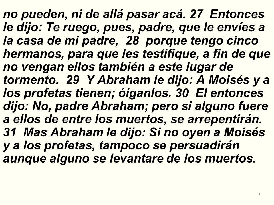 15 6.LA SALVACION NO ES UNIVERSAL; NO SERÁN SALVOS TODOS LOS HOMBRES Luc.