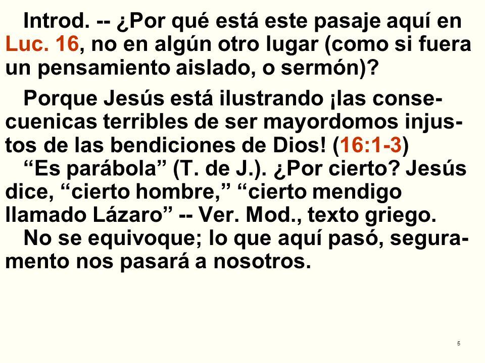 6 I.¿ES LA RIQUEZA SEÑAL DE APROBACIÓN DE PARTE DE DIOS.