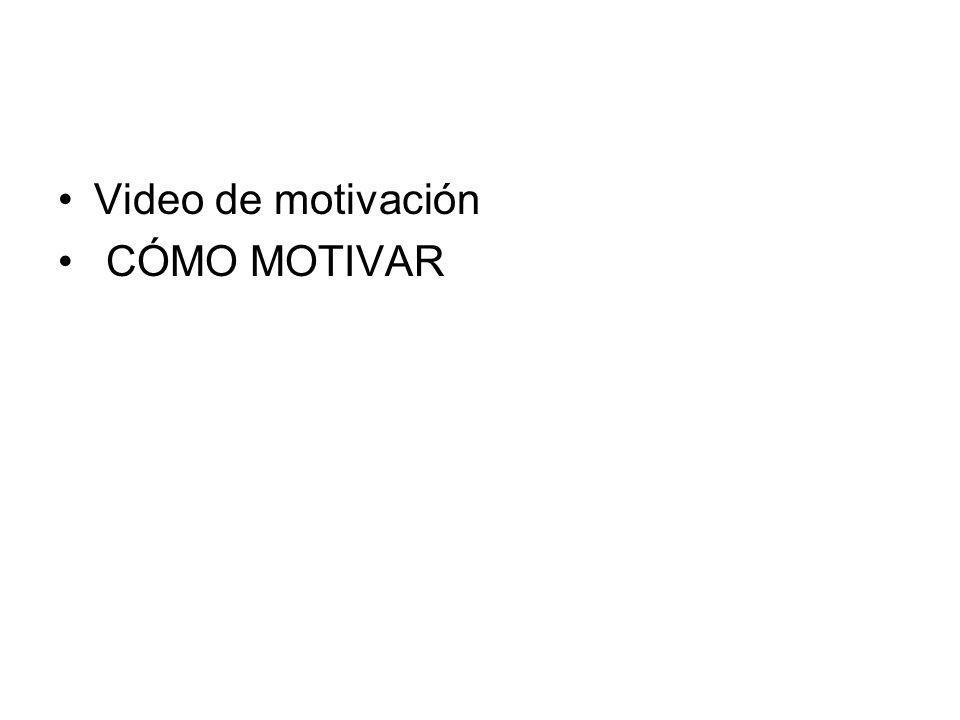 Video de motivación CÓMO MOTIVAR