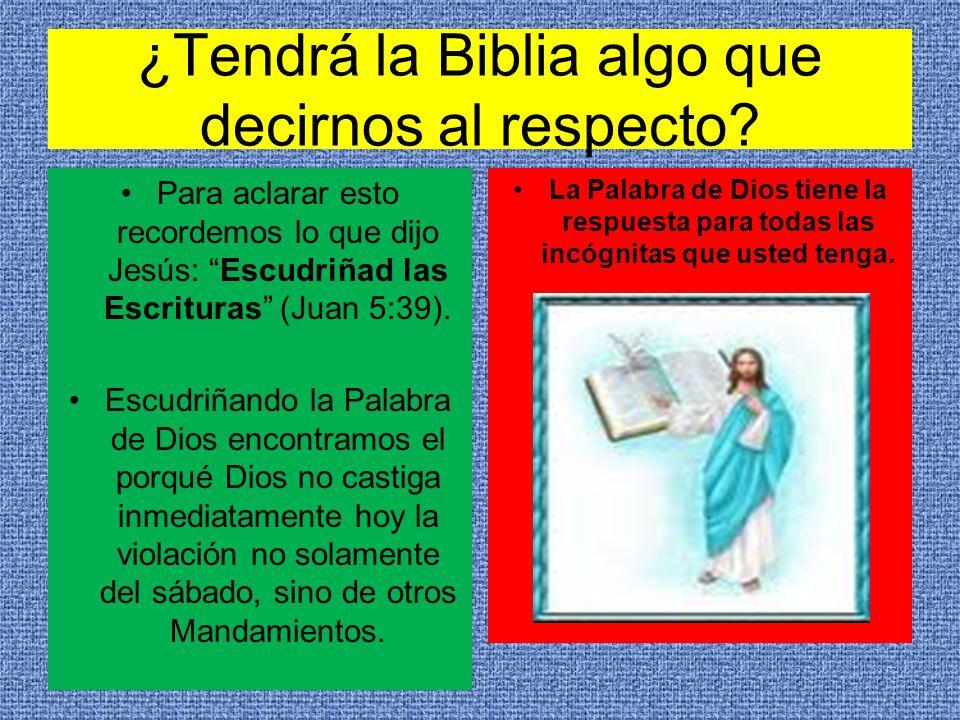 ¿Tendrá la Biblia algo que decirnos al respecto? Para aclarar esto recordemos lo que dijo Jesús: Escudriñad las Escrituras (Juan 5:39). Escudriñando l