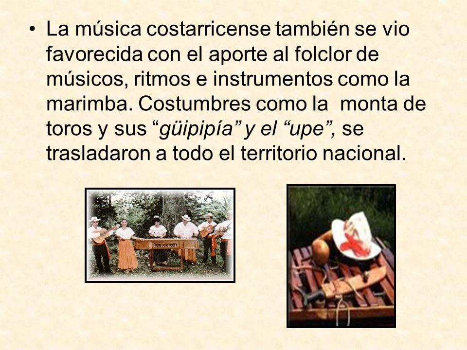 La música costarricense también se vio favorecida con el aporte al folclor de músicos, ritmos e instrumentos como la marimba. Costumbres como la monta