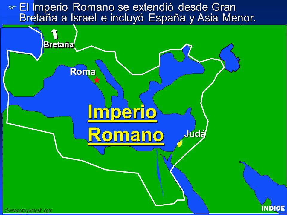 Click to add title Click to add textClick to add text Israel ©www.proyectosh.com ImperioRomano Roma Judá BretañaBretaña F El Imperio Romano se extendió desde Gran Bretaña a Israel e incluyó España y Asia Menor.