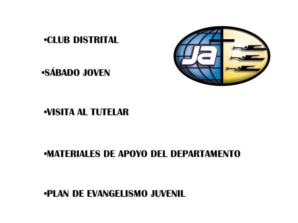 CLUB DISTRITAL SÁBADO JOVEN VISITA AL TUTELAR MATERIALES DE APOYO DEL DEPARTAMENTO PLAN DE EVANGELISMO JUVENIL