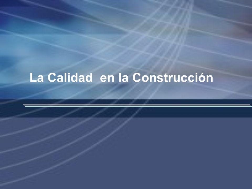 La Calidad en la Construcción