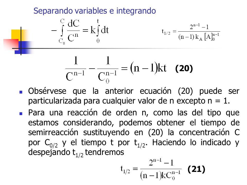 Separando variables e integrando Obsérvese que la anterior ecuación (20) puede ser particularizada para cualquier valor de n excepto n = 1. Para una r