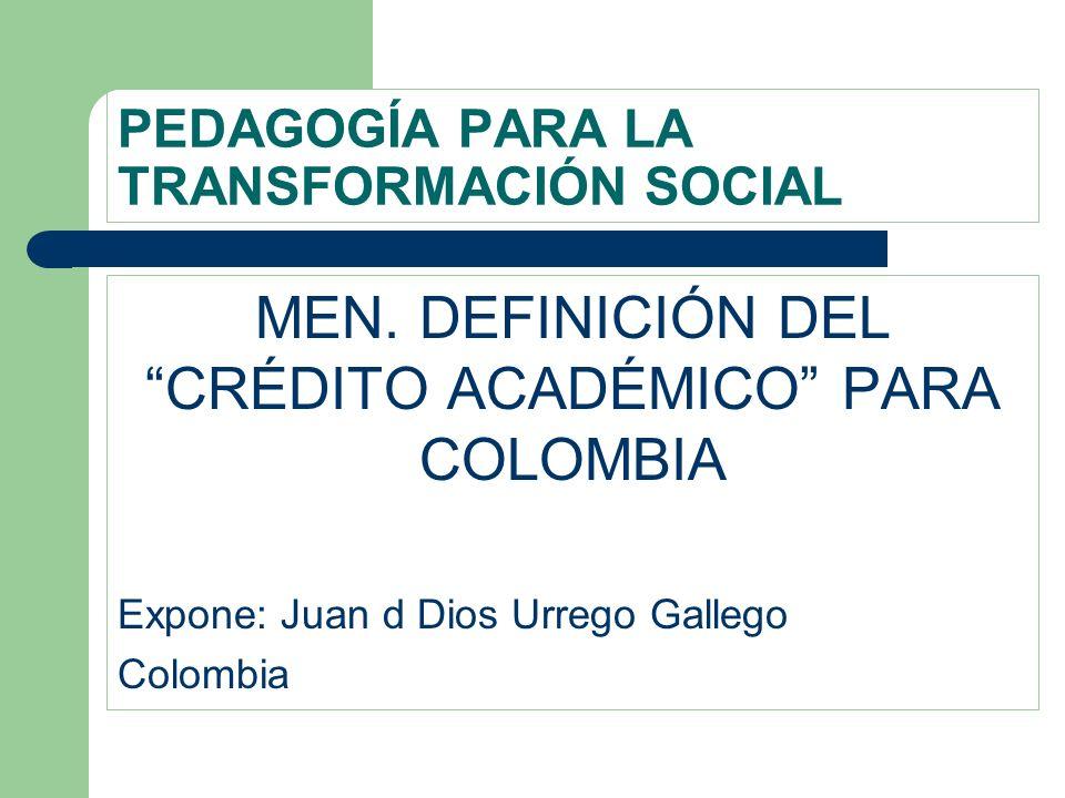 PEDAGOGÍA PARA LA TRANSFORMACIÓN SOCIAL MEN.