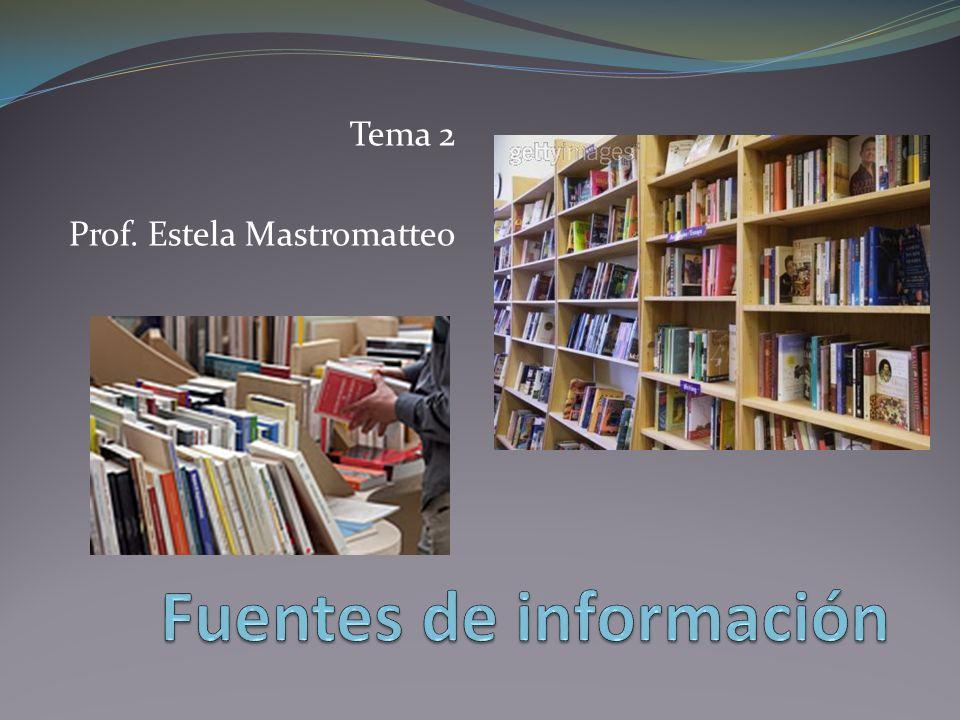 Tema 2 Prof. Estela Mastromatteo