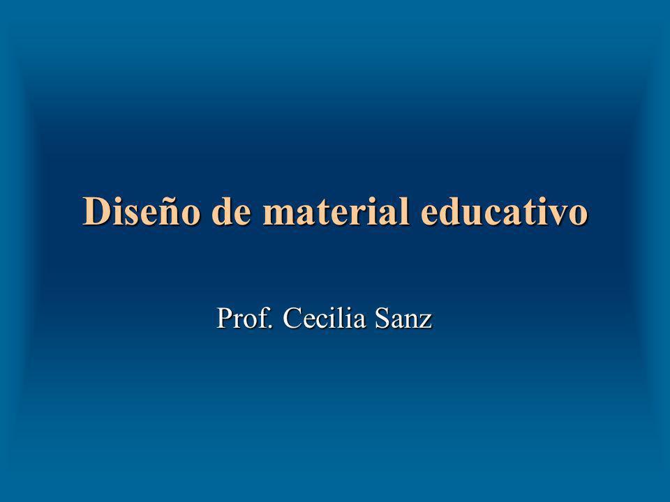 Diseño de material educativo Prof. Cecilia Sanz