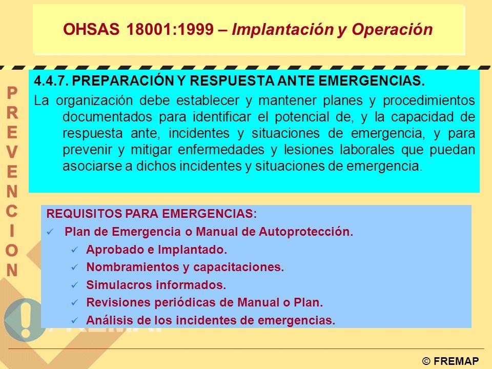 © FREMAP OHSAS 18001:1999 – Implantación y Operación PROCEDIMIENTOS/INSTRUCCIONES PARA EL CONTROL OPERACIONAL: Procedimiento de Adquisición de Equipos de Trabajo.