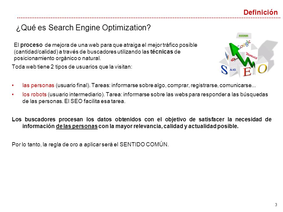 3 ¿Qué es Search Engine Optimization.