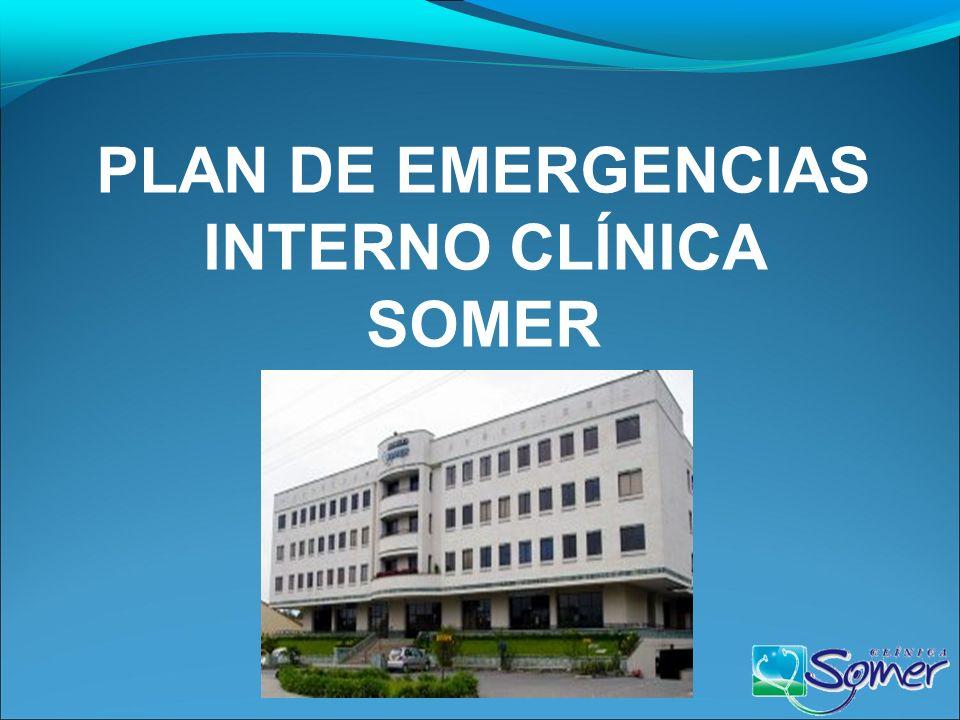 PLAN DE EMERGENCIAS INTERNO CLÍNICA SOMER